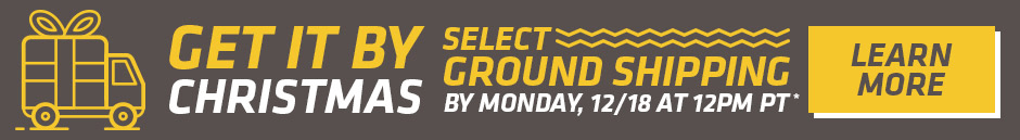 Select Ground Shipping by Monday 12/18 at 12PM PDT